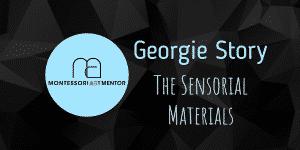 Georgie Story – The Sensorial Materials